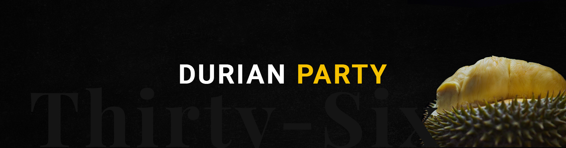 Durian Party - Banner